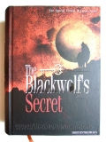 ความลับของป่าต้องห้าม-(The-Blackwolf-s-Secret-สันตรง-เล่ม-4)