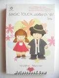 Magic-Touch...-ขอเรียกว่า-รัก
