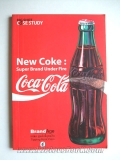 New Coke : Super Brand Under Fire