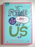 ����ͧ-(�ѡ)-�ͧ���-(The-Future-of-us)