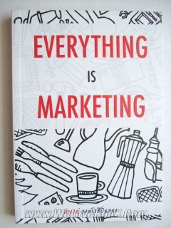 Everything-Is-Marketing