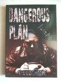 Dangerous-Plan-แผนร้าย
