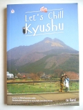 Let's Chill... Kyushu