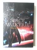 Space-valkyrie-ศึกพิพากษา-เทพธิดาจักรวาล-เล่ม-1-2-(จบ)