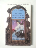 The Chronicles of Narnia : The lion,The witch and The wardrobe