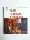 Paris-is-Always-A-Good-Idea
