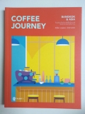Coffee Journey : Bangkok & Asia