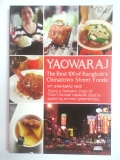 Yaowaraj The Best 100 of Bangkok's Chinatown Street Foods +แผนที่