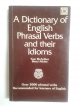 A Dictionary of English Phrasal Verbs and their Idioms